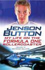 Jenson Button: My Turbulent Life in Formula One by David Tremayne, Jenson Button (Hardback, 2002)