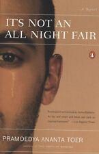It's Not an All Night Fair - New - Toer, Pramoedya Ananta - Paperback