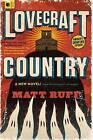 Lovecraft Country by Matt Ruff (Paperback / softback, 2017)