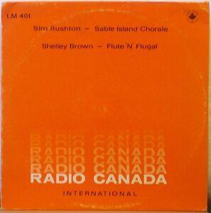 SIM-RUSHTON-Sable-Island-Chorale-SHELLEY-BROWN-Flute-N-Flugal-Lp-SSW-Folk-etc