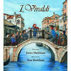I, Vivaldi by Janice Shefelman (Hardback, 2008)