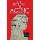 The Biology of Aging by John A. Behnke (Paperback, 2013)