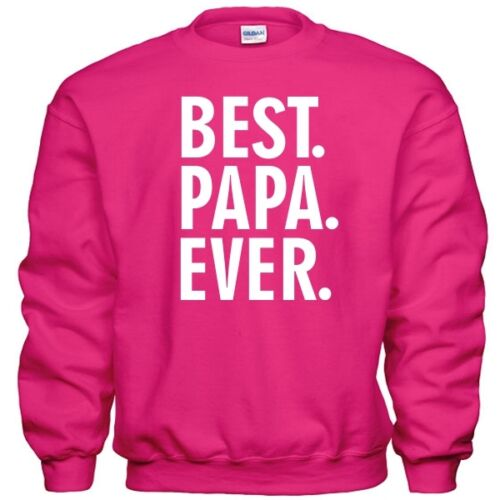 Best PAPA Ever Fathers Day Christmas Paw Paw Dad Daddy Gift Pullover Sweatshirt