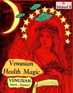 Venusian Health Magic Venusian Secret Science Ebay