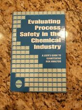 A CCPS Concept Book: Evaluating Process Safety in the Chemical Industry : A User's Guide to Quantitative Risk Analysis by AIChE Staff, D. K. Lorenzo and J. S. Arendt (2000, Hardcover)