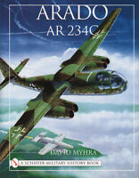 Arado Ar 234c - An Illustrated History -over 570 Photographs, Line Drawings