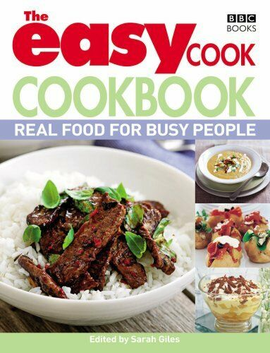 1 of 1 - The Easy Cook Cookbook: Real food for busy people,Sarah Giles