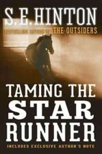Taming the Star Runner by S. E. Hinton (2013, Paperback)