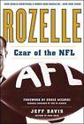 Rozelle : Czar of the NFL by Jeff Davis (2007, Hardcover)