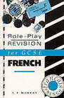 Role-play Revision for General Certificate of Secondary Education French by T. Murray (Paperback, 1990)