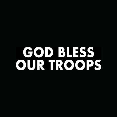 God Bless Our Soldiers Military Car or Truck Window Laptop Decal Sticker