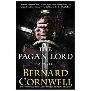 The-Pagan-Lord-A-Novel-Saxon-Tales-by-Cornwell-Bernard