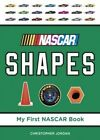 NASCAR Shapes by Christopher Jordan 9781770494312 Board Book 2012