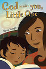 God Is with You, Little One by Alysia Stauffer (Paperback / softback, 2010)