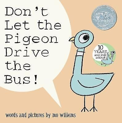 Don't Let the Pigeon Drive the Bus! by Mo Willems (2003, Hardcover)