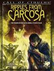 Ripples From Carcosa by Oscar Rios 9781568824017 Paperback 2014