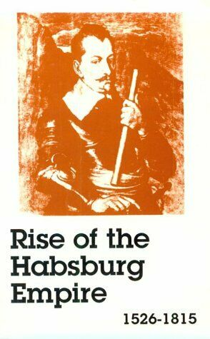 Rise of the Habsburg Empire  1526 - 1815