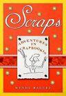 Scraps by W. Bagley (Hardback)