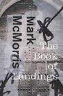 The Book of Landings by Mark McMorris (Hardback, 2016)