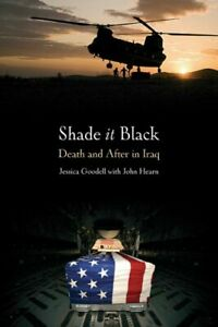 Shade It Black: Death and After in Iraq