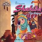 Princess Shahida the Witness by Gator Ali (Paperback, 2016)