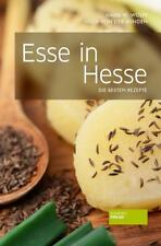 Esse in Hesse: Die besten Rezepte von Hans Wolfgang Wolff