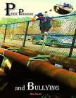 Peer Pressure and Bullying by Gina C Garner (Paperback / softback, 2014)
