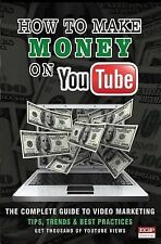 How to Make Money on Youtube : The Secret to Making Money on YouTube by...