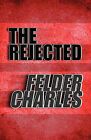 The Rejected by Felder Charles (Paperback / softback, 2010)