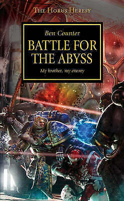1 of 1 - Battle for the Abyss: My Brother, My Enemy by Ben Counter (Paperback, 2008)