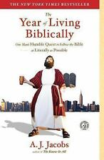 The Year of Living Biblically : One Man's Humble Quest to Follow the Bible as Literally as Possible by A. J. Jacobs (2008, Paperback)