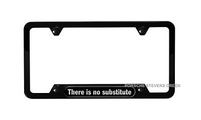 "OEM Porsche Black License Plate Frame ""There Is No Substitute"" Stainless Steel"