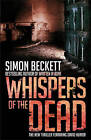 Whispers of the Dead: (David Hunter 3) by Simon Beckett (Hardback, 2009)