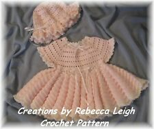 """CROCHET PATTERN for """"KATIEBELLE"""" Baby Dress & Hat  by REBECCA LEIGH--6/9M-12/18M"""