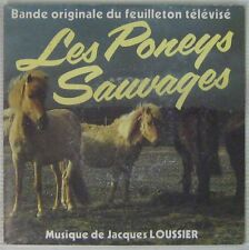 Les Poneys Sauvages  45 tours Jacques Loussier 1983