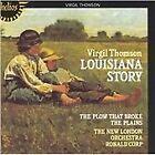 Virgil Thomson - Louisiana Story (& The Plow That Broke The Plains/Power Among Men, 2004)