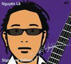 Signature Edition 0614427600424 by Nguyen Le CD