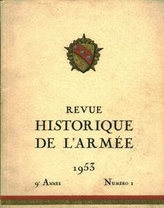 Revue-historique-de-l-039-Armee-No1-9eme-annee-novembre-1953-book