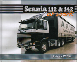 truck lorry book scania 112 142 at work ebay rh ebay ie Scania V8 Scania 142 Blueprint