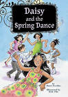 Daisy and the Spring Dance: Book 6 by Marci Peschke, M Peschke (Hardback, 2011)