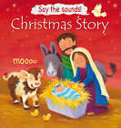 Christmas Story (Say the Sounds!) by Victoria Tebbs (Hardback, 2006)