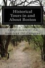 Historical Tours in and About Boston by Compliments of The American Oil Company