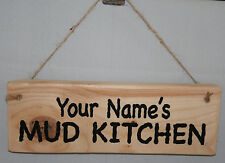 Personalised Name MUD KITCHEN Hanging Outdoor Sign Plaque Home School Garden Toy