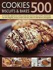 500 Cookies, Biscuits and Bakes: An Irresistible Collection of Cookies, Scones, Bars, Brownies, Slices, Muffins, Shortbread, Cup Cakes, Flapjacks, Savoury Crackers and More, Shown in 500 Fabulous Photographs by Catherine Atkinson (Paperback, 2011)