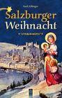Salzburger Weihnacht von Karl Zillinger (2013, Taschenbuch)