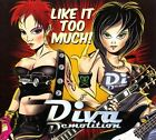 Like It Too Much! [Digipak] by Diva Demolition (CD, Spitfire Records (USA))