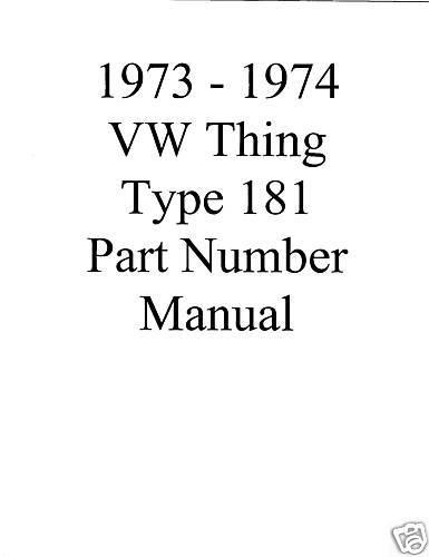 1973 1974 VW Thing Type 181 Parts Manual Guide /& Interchange PDF VIA LINK