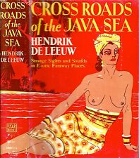 RARE 1931 CROSSROADS OF JAVA SEA INDONESIA BALI ILLUSTRATED GREAT DUST JACKET