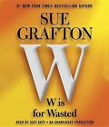 W Is for Wasted by Sue Grafton (CD-Audio, 2013)