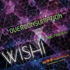 Overconsumption von Wishi And Friends (2016)